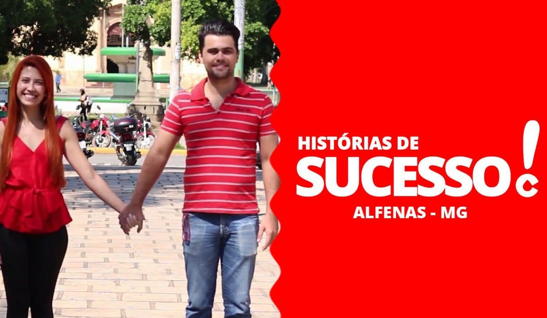 Histórias de Sucesso Carol Coxinhas: Alfenas – MG