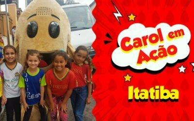 Carol em Ação espalha amor em Itatiba