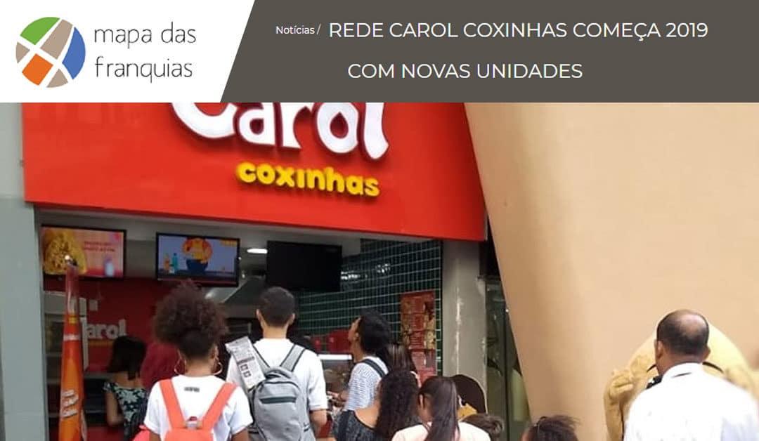 REDE CAROL COXINHAS COMEÇA 2019 COM NOVAS UNIDADES